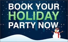 Book holiday party now